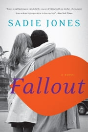 Fallout - A Novel ebook by Sadie Jones
