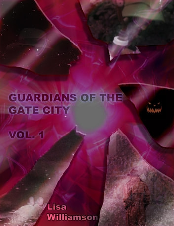 Guardians of the Gate City - Guardians of the Gate City, #1 ebook by Lisa Williamson