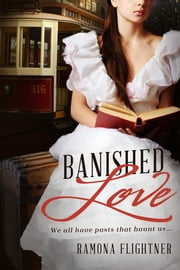 Banished Love (Banished Saga, Book 1) ebook by Ramona Flightner