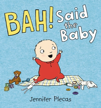 BAH! Said the Baby ebook by Jennifer Plecas