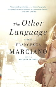 The Other Language ebook by Francesca Marciano