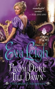From Duke Till Dawn - The London Underground ebook by Eva Leigh