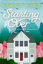 Starting Over ebook by Stacy Finz