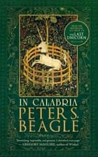 In Calabria ebook by Peter S. Beagle