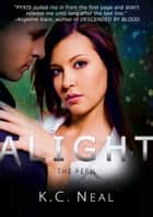 Alight - The Peril ebook by K.C. Neal