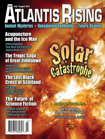 Atlantis Rising Magazine - 94 July/August 2012 ebook by