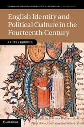 English Identity and Political Culture in the Fourteenth Century ebook by Andrea Ruddick
