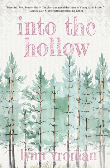 Into the Hollow ebook by Lynn Vroman