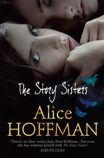 The Story Sisters ebook by Alice Hoffman