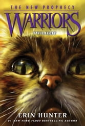 Warriors: The New Prophecy #5: Twilight ebook by Erin Hunter