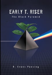 Early T. Riser - The Black Pyramid ebook by R. Evans Pansing