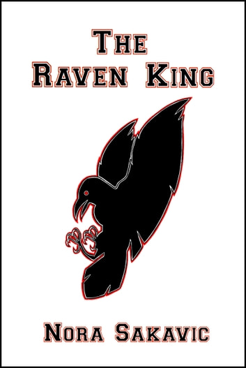 The Raven King ebook by Nora Sakavic