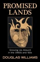 Promised Lands ebook by Douglas Williams