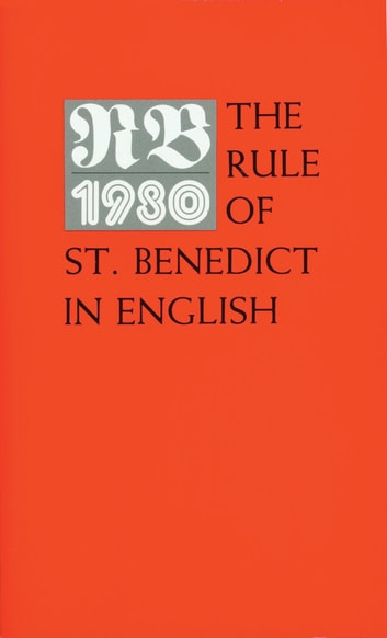 The Rule of St. Benedict in English eBook by