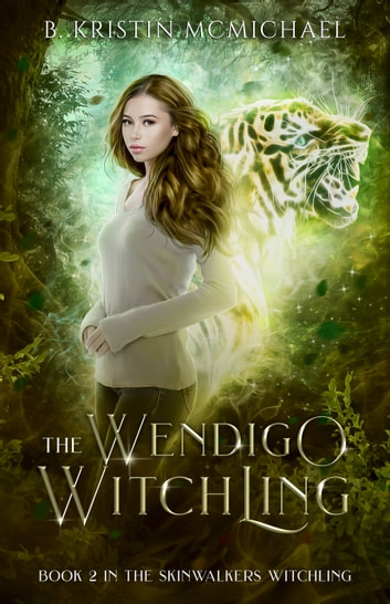 The Wendigo Witchling ebook by B. Kristin McMichael