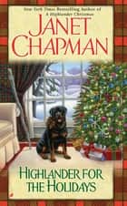 Highlander for the Holidays eBook by Janet Chapman