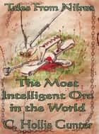 The Most Intelligent Orc in the World ebook by