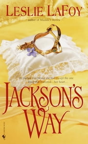 Jackson's Way ebook by Leslie LaFoy