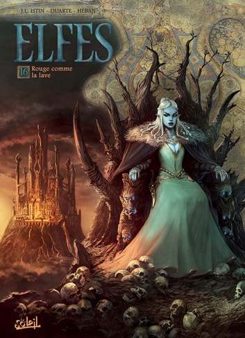 Elfes T16 - Rouge comme la lave ebook by Jean-Luc Istin,Kyko Duarte
