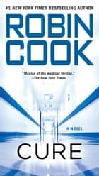 Cure ebook by Robin Cook