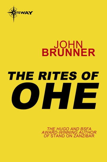 The Rites of Ohe ebook by John Brunner