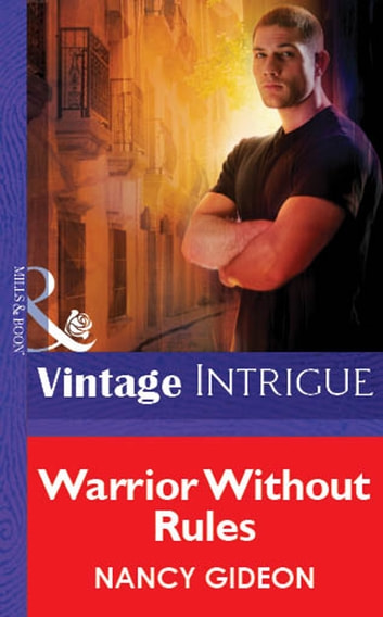Warrior Without Rules (Mills & Boon Vintage Intrigue) ebook by Nancy Gideon