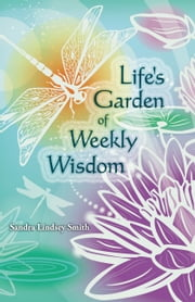 Park point press ebook and audiobook search results rakuten kobo lifes garden of weekly wisdom ebook by sandra lindsey smith fandeluxe Epub