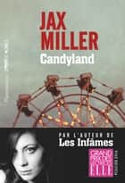 Candyland ebook by Jax Miller, Claire-Marie Clévy