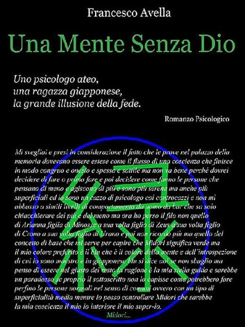 Una mente senza Dio eBook by Francesco Avella
