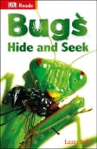 Bugs Hide and Seek ebook by Laura Buller