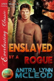Enslaved by a Rogue ebook by Anitra Lynn McLeod