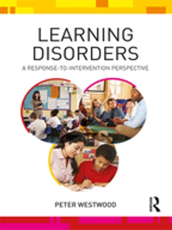 Learning Disorders - A Response-to-Intervention Perspective ebook by Peter Westwood
