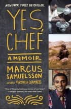 Yes, Chef ebook by Marcus Samuelsson,Veronica Chambers