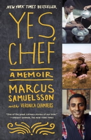 Yes, Chef - A Memoir ebook by Marcus Samuelsson,Veronica Chambers
