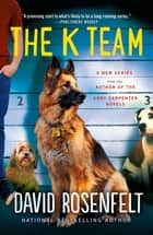 The K Team ebook by David Rosenfelt
