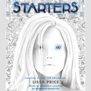 Starters audiobook by Lissa Price