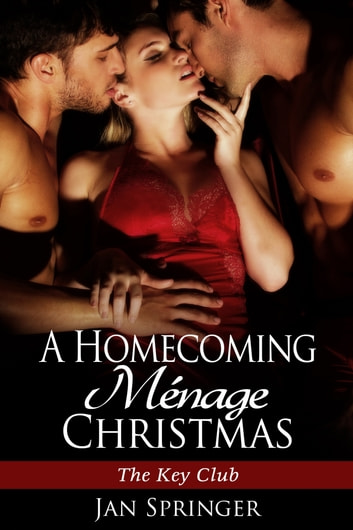 A Homecoming Menage Christmas ebook by Jan Springer