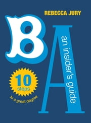 BA: An Insider's Guide ebook by Rebecca Jury