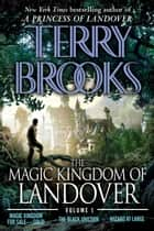 The Magic Kingdom of Landover Volume 1 ebook by Terry Brooks