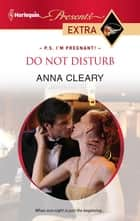 Do Not Disturb ebook by Anna Cleary