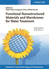 Functional Nanostructured Materials and Membranes for Water Treatment ebook by Max Lu