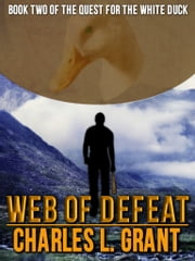 Web of Defeat ebook by Charles L. Grant