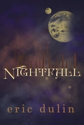 Nightfall ebook by Eric Dulin