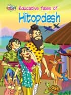 Educative Tales of Hitopdesh ebook by Prakash Manu
