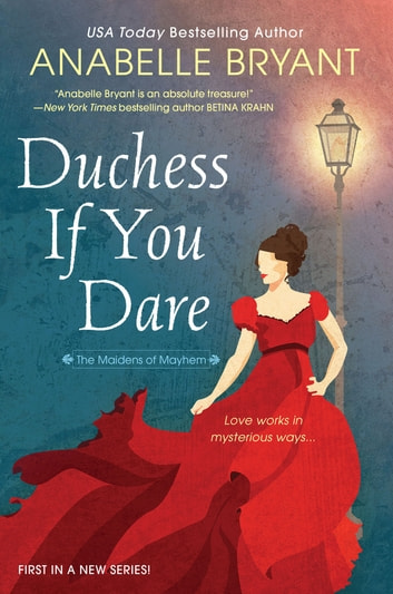 Duchess If You Dare - A Dazzling Historical Regency Romance ebook by Anabelle Bryant