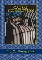 Causal Connection ebook by W. C. Hatounian