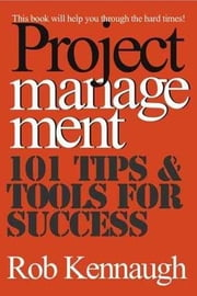 Project Management ebook by Kennaugh, Rob