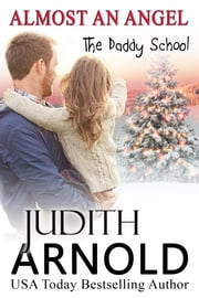 Almost An Angel - (novella) ebook by Judith Arnold