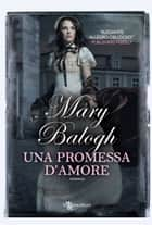Una promessa d'amore eBook by Mary Balogh