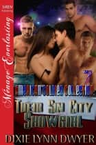 The American Soldier Collection 7: Their Sin City Showgirl ebook by Dixie Lynn Dwyer